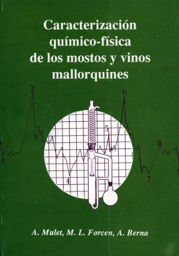 Descargar Libro Caracterización Químico-física De Los Mostos Y Vinos Mallorquines A. Mulet