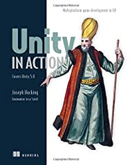 Summary Unity in Action teaches you how to write and deploy games. You'll master the Unity toolset from the ground up, adding the skills you need to go from application coder to game developer. Based on Unity version 5. Purchase of the...