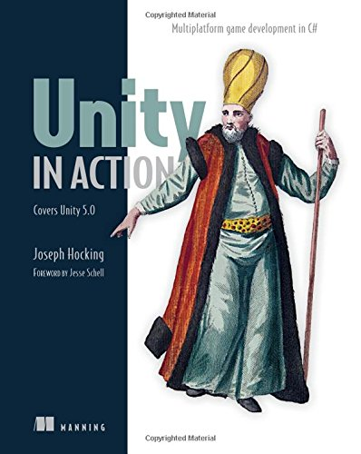 Unity in Action: Multiplatform Game Development in C# with Unity 5 (Ios 5 Development)