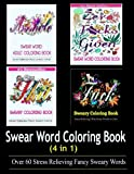 Adult Coloring Book: Swear Word Designs (4 in 1)