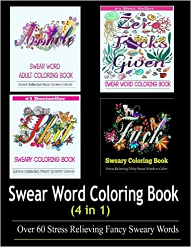 Amazon Adult Coloring Book Swear Word Designs 4 In 1 9780997720556 Books