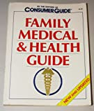 Family Medical and Health Guide, Consumer Guide Editors, 1561734519