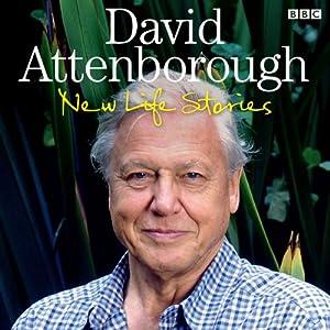 David Attenborough's New Life Stories Radio/TV Program