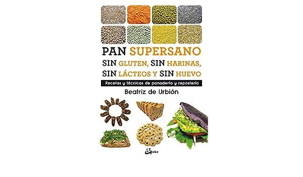 Pan supersano sin gluten, sin harinas, sin lácteos y sin ...