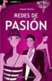 Redes de pasion (Tombooktu Chick-Lit Series) (Spanish Edition)