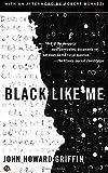 Black Like Me, John Howard Griffin, 0451234219