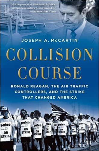 Collision Course: Ronald Reagan, the Air Traffic Controllers