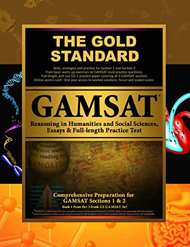 Gold Standard Gamsat Reasoning in Humanities and Social Sciences, Essays & Full-Length Exam: Gamsat Section 1 & 2: Learn, Review, Practice