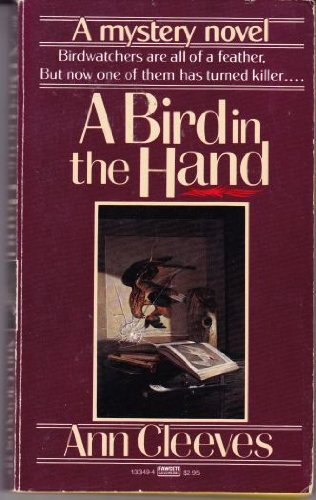 Bird in the Hand by Cleeves, Ann(November 12, 1987) Mass Market Paperback