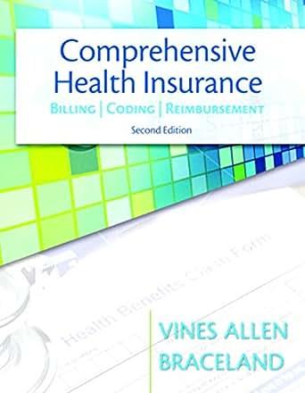 Comprehensive Health Insurance: Billing, Coding