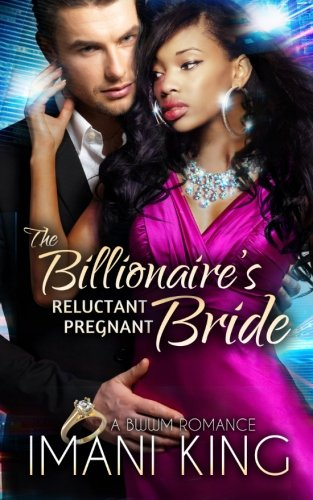 The Billionaire's Reluctant Pregnant Bride: A BWWM Romance