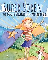Super Soren: The Magical Adventures of an Underdog (English Edition)