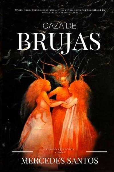 Caza de brujas: Magia, amor, terror, heroísmo... en el mayor ...