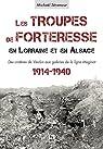 Les troupes de forteresse en Lorraine et en Alsace par Séramour