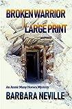 Broken Warrior Large Print (Spirit Animal Large Print Book 8)