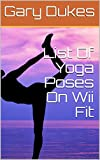 List Of Yoga Poses On Wii Fit