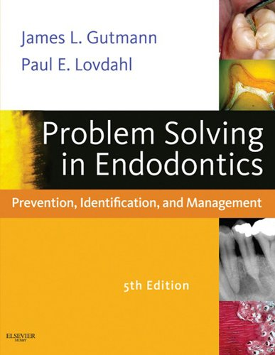 Problem Solving in Endodontics - E-Book: Prevention, Identification and Management