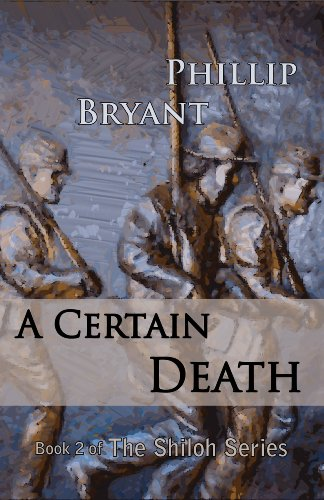 A Certain Death (Shiloh Series Book 2) by [Bryant, Phillip]