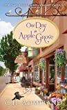Front cover for the book One Day in Apple Grove by C. H. Admirand