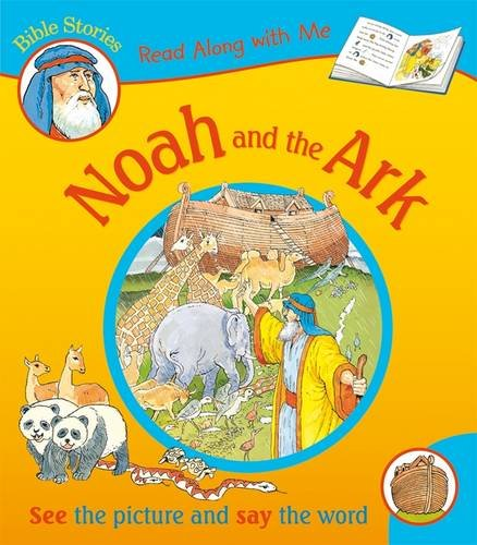 Noah and the Ark (Read Along with Me Bible Stories)
