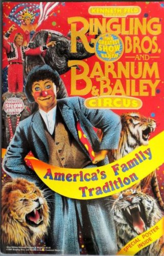 Ringling Brothers and Barnum & Bailey Circus 121st Edition Souvenir Program and Magazine - Brothers Barnum & Bailey Circus