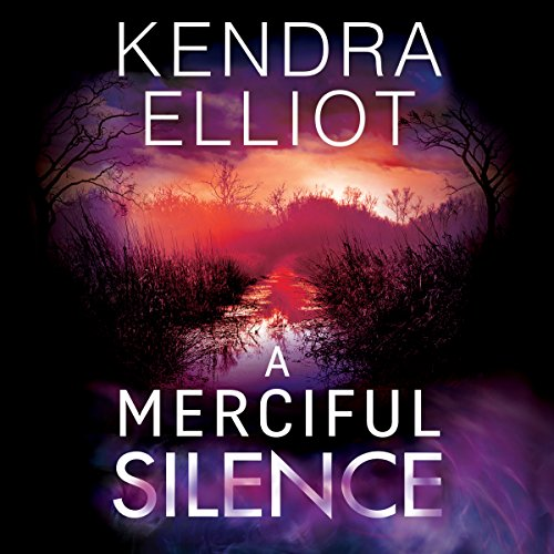 A Merciful Silence: Mercy Kilpatrick, Book 4