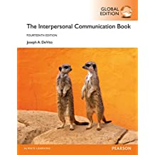 The Interpersonal Communication Book, Global Edition (English Edition)