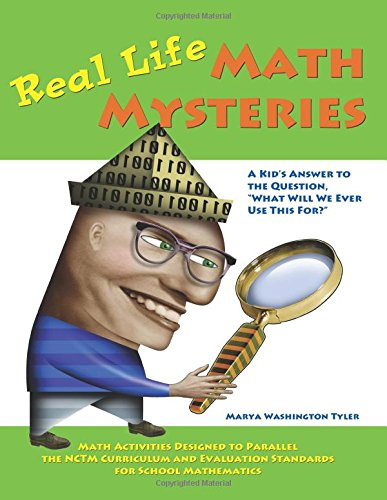 Real Life Math Mysteries: A Kid's Answer to the Question,