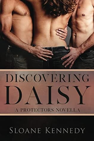 Discovering Daisy Protectors Book 56 By Sloane Kennedy