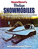 Search : Snow Goer's Vintage Snowmobiles: Memorable Machines and Highlights from Snowmobiling's Golden Era