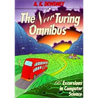New Turing Omnibus: 66 Excursions in Computer Science (New Turning Omnibus : 66 Excursions in Computer Science)