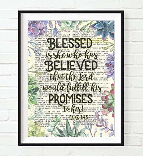 Vintage Bible Page Verse Scripture - Blessed Is She Who Has Believed - Luke 1:45 Christian Succulent Art Print, Unframed, Christian Wall and Home Decor Poster, All Sizes