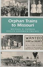 Orphan Trains to Missouri (Missouri Heritage Readers Series)