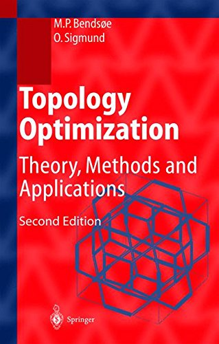 Topology Optimization: Theory, Methods, and Applications (Engineering Online Library)
