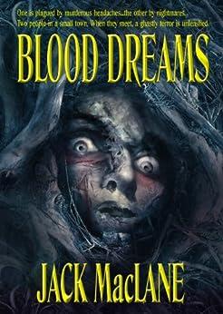 Blood Dreams by [MacLane, Jack]