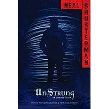 UnStrung: An Unwind Story (Unwind Dystology)