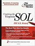 Cracking the Virginia SOL EOC U.S. History, Jeff Mandell, 0375755853