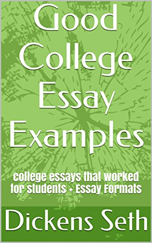 High School Essay Help Good College Essay Examples College Essays That Worked For Students   Essay Formats Essay Gender Equality Essay Paper also Thesis For Compare And Contrast Essay Amazoncom Good College Essay Examples College Essays That Worked  How To Write A Proposal Essay Example