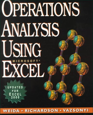 Operations Analysis Using Microsoft Excel