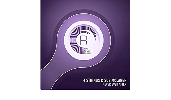 Never Ever After (Original Mix) de 4 Strings & Sue McLaren en Amazon Music - Amazon.es