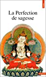 La perfection de sagesse par Shakyamuni