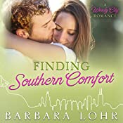 Finding Southern Comfort: A Heartwarming Prequel: Windy City Romance, Book 0 | Barbara Lohr