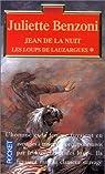 Les loups de Lauzargues, tome 1 : Jean de la nuit par Benzoni