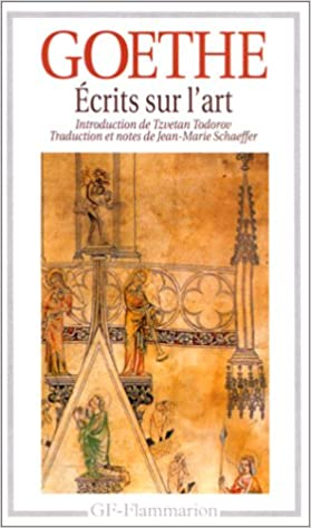 Amazon.fr - Écrits Sur L'art - Johann Wolfgang Von Goethe - Livres