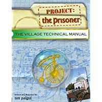 Project: The Prisoner - The Village Technical Manual