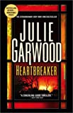 Heartbreaker, Julie Garwood, 0743474198
