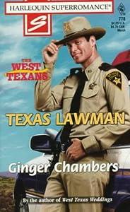 Texas Lawman: The West Texans (Harlequin Superromance No. 778)