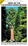 img - for Trees of the California Sierra Nevada: A New and Simple Way to Identify and Enjoy Some of the World's Most Beautiful and Impressive Forest Trees in a ... majest (Backpacker Field Guide Series) book / textbook / text book