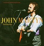 Mad Dog Days [2CD + DVD] by John Martyn (2004-06-28)