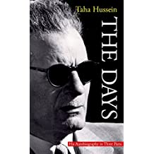 The Days: His Autiobiography in Three Parts